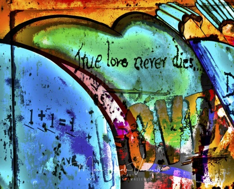 true love never dies, street art, street photography, love art, graffiti